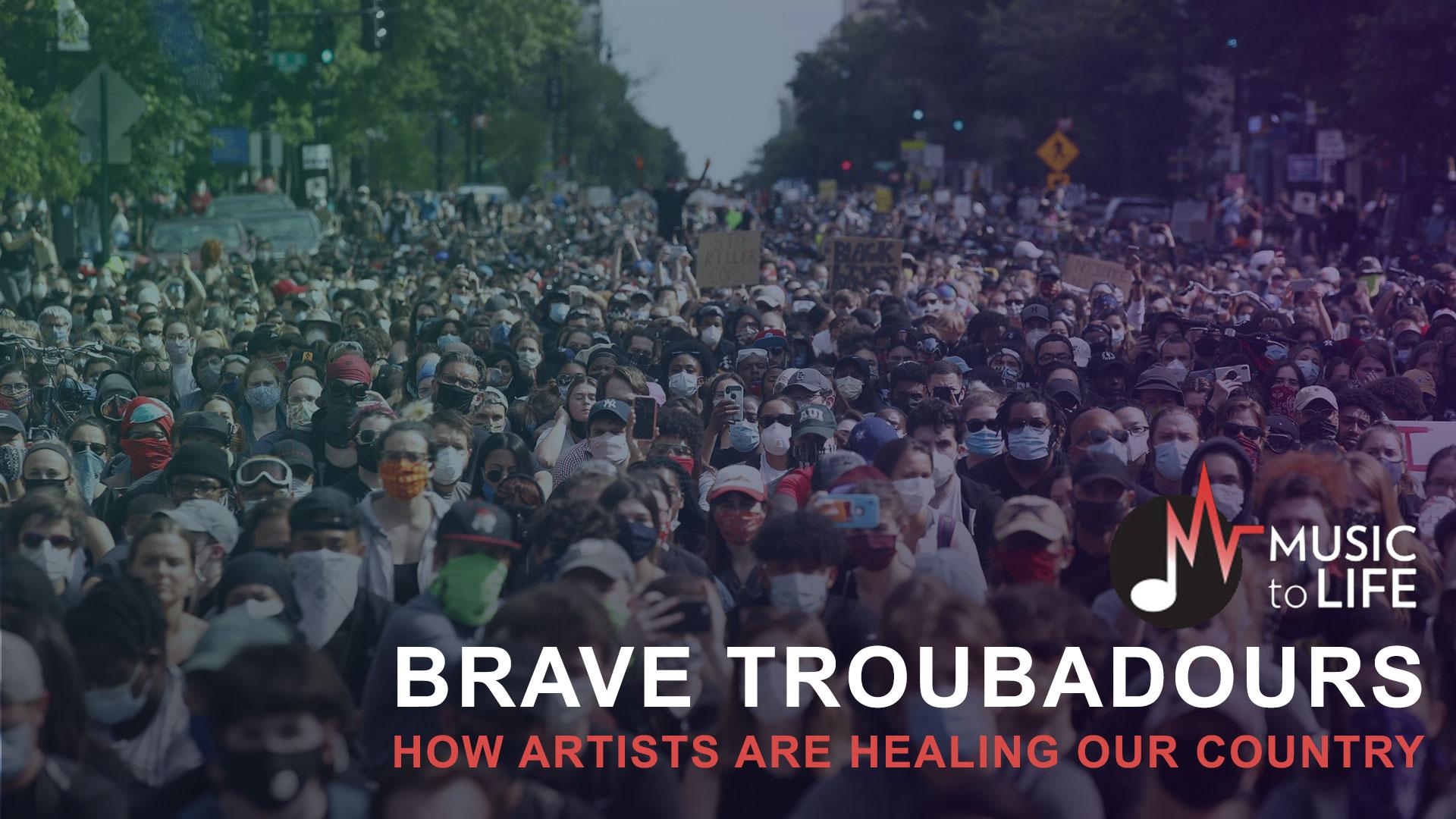 Brave Troubadours