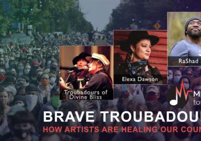 Brave Troubadours April 2021